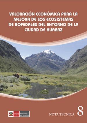 Valoración económica para la mejora de los ecosistemas de bofedales del entorno de la ciudad de Huaraz