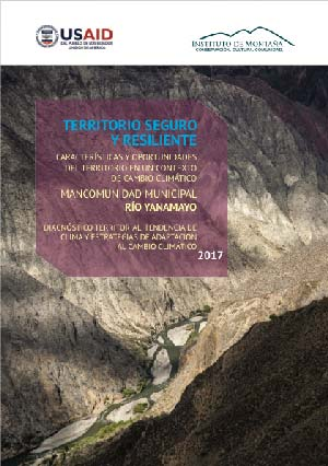 Territorio seguro y resiliente – Mancomunidad Municipal Yanamayo