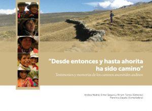 Testimonios y memorias de los caminos ancestrales andinos